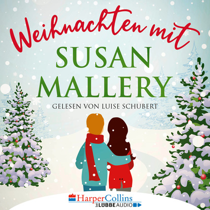 Weihnachten mit Susan Mallery - Fool's Gold Novellen (Ungek?rzt)