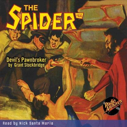 Фото - Grant Stockbridge Devil's Pawnbroker - The Spider 44 (Unabridged) grant stockbridge pirates from hell the spider 83 unabridged