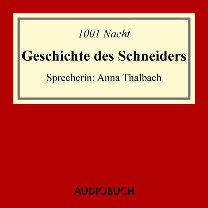 Фото - 1001 Nacht Geschichte des Schneiders cissy thiesies geschichte aus 1001 nacht schehersad