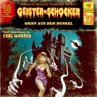Фото - Earl Warren Geister-Schocker, Folge 43: Griff aus dem Dunkel markus winter geister schocker folge 22 das grauen aus dem eis
