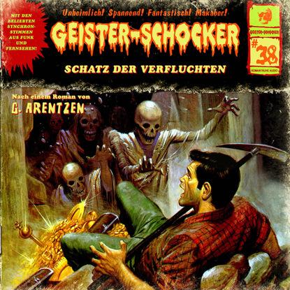 G. Arentzen Geister-Schocker, Folge 38: Schatz der Verfluchten bob collins geister schocker folge 73 vampire auf der bohrinsel