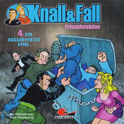 Peter Riesenburg Knall & Fall Privatdetektive, Folge 4: Ein ausgekochtes Spiel karen duve warum die sache schiefgeht