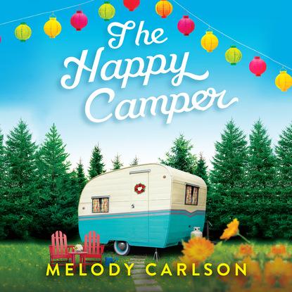 The Happy Camper (Unabridged) фото