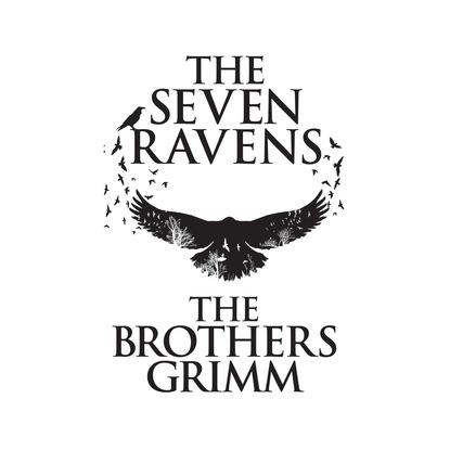 The Seven Ravens (Unabridged) фото