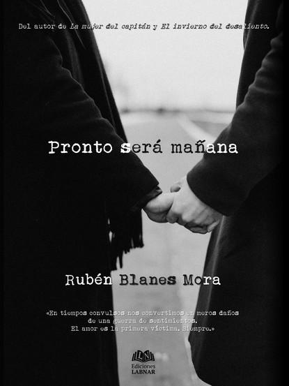 Rubén Blanes Mora Pronto será mañana miguel serna el oficio del sociólogo en uruguay en tiempos de cambio
