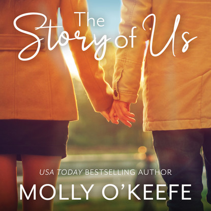 Molly O'Keefe The Story of Us - Serenity House, Book 1 (Unabridged) molly o keefe where i belong the debt book 2 unabridged