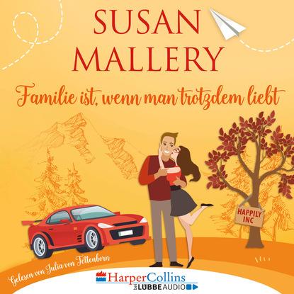 Familie ist, wenn man trotzdem liebt, Teil - Happily Inc 3 (Ungek?rzt)