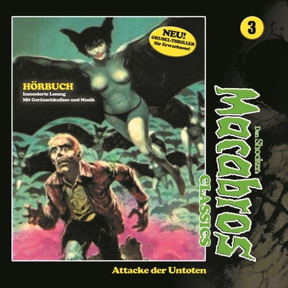 Фото - Dan Shocker Macabros - Classics, Folge 3: Attacke der Untoten dan shocker macabros classics folge 6 der horror trip
