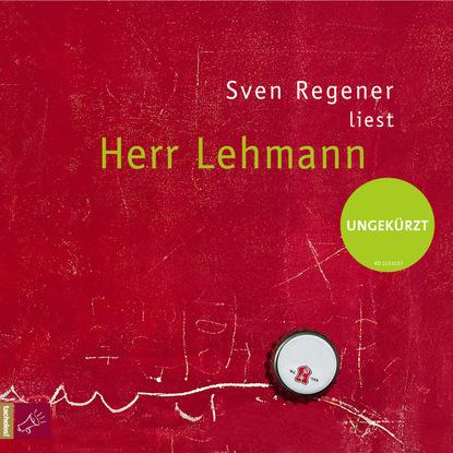 Sven Regener Herr Lehmann (Ungekürzt) недорого