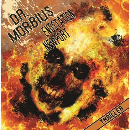 Markus Auge Dr. Morbius, Folge 3: Endstation Newport markus muliar damit wir uns verstehen