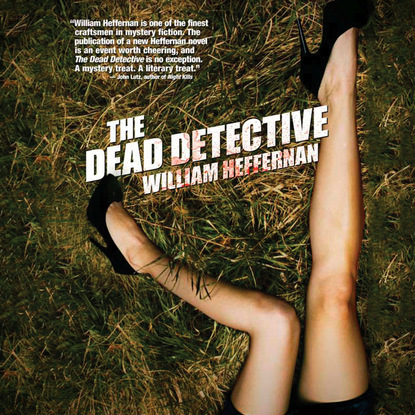 William Heffernan The Dead Detective - The Dead Detective 1 (Unabridged) william heffernan the dead detective the dead detective 1 unabridged