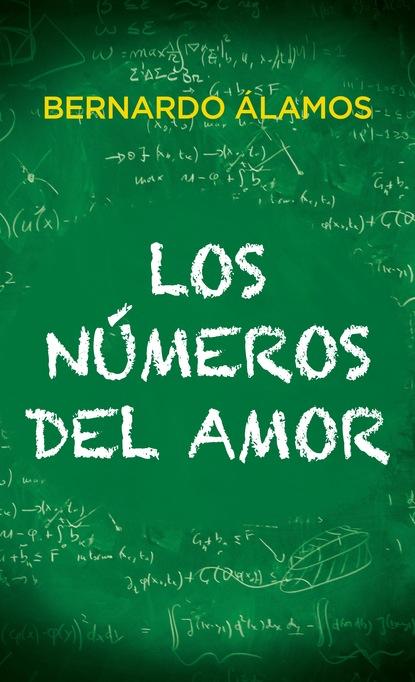 Bernardo Álamos Los números del amor aris rayaki dios nos llama o la profecia del amor una revelacion de amor paz y bondad