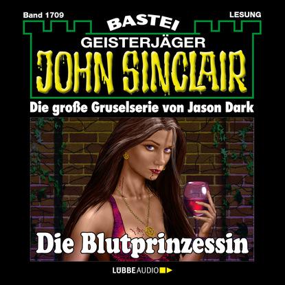 Jason Dark John Sinclair, Band 1709: Die Blutprinzessin jason dark john sinclair band 1701 templer mirakel