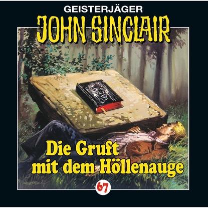 Jason Dark John Sinclair, Folge 67: Die Gruft mit dem Höllenauge jason dark john sinclair folge 70 die hexeninsel