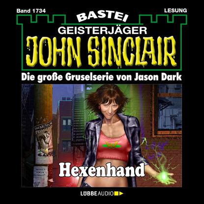 Jason Dark John Sinclair, Band 1734: Hexenhand jason dark john sinclair band 1701 templer mirakel