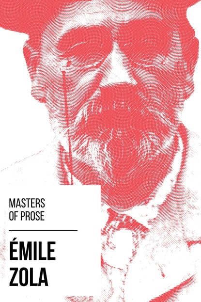 August Nemo Masters of Prose - Émile Zola august nemo masters of prose émile zola