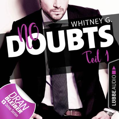 Whitney G. No Doubts - Reasonable Doubt 1 (Ungekürzt) джинсы whitney whitney mp002xm242dt