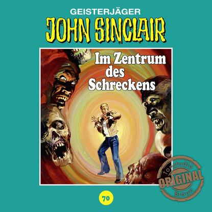 Jason Dark John Sinclair, Tonstudio Braun, Folge 70: Im Zentrum des Schreckens. Teil 2 von 3 (Gekürzt) jason dark john sinclair tonstudio braun folge 24 im land des vampirs teil 1 von 3