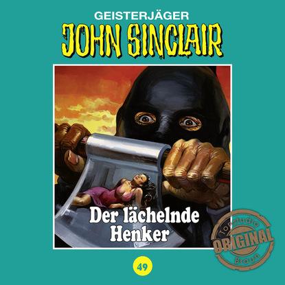 Jason Dark John Sinclair, Tonstudio Braun, Folge 49: Der lächelnde Henker jason dark john sinclair tonstudio braun folge 2 der schwarze henker