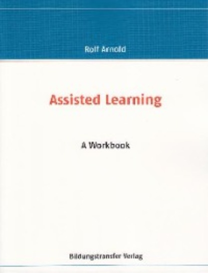 Rolf Arnold Assisted Learning