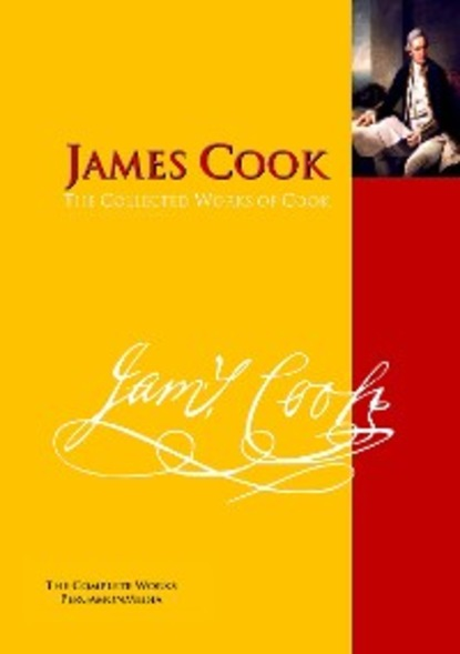 James Cook The Collected Works of Cook a new voyage round the world