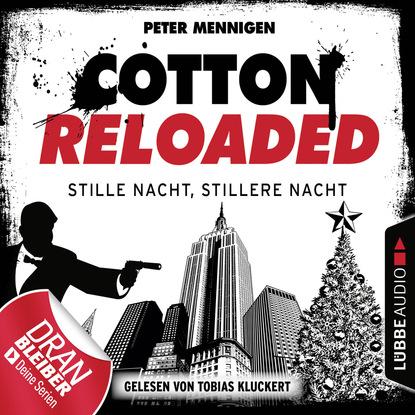 Фото - Peter Mennigen Cotton Reloaded, Folge 39: Stille Nacht, stillere Nacht peter lerf fraktal folge 10 die nacht der verschwörer
