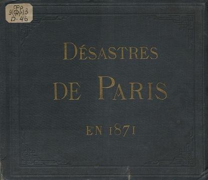 Tramblais de La Les Désastres de Paris en 1871