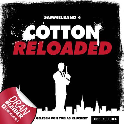 Фото - Alexander Lohmann Jerry Cotton - Cotton Reloaded, Sammelband 4: Folgen 10-12 linda budinger cotton reloaded sammelband 9 folgen 25 27