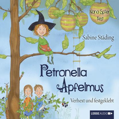 Sabine Städing Petronella Apfelmus, Teil 1: Verhext und festgeklebt sabine städing petronella apfelmus teil 7 hexenschnupfen fürchten sich heckenschrate der größte wichtel der welt