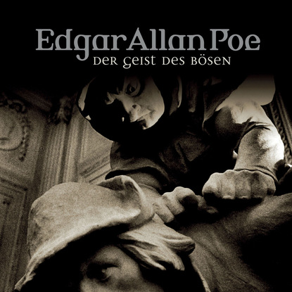 Edgar Allan Poe, Folge 37: Gestalt des B?sen