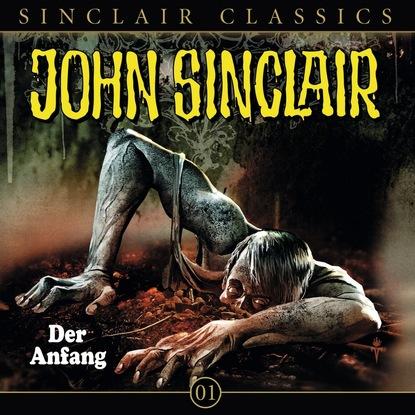 Jason Dark John Sinclair - Classics, Folge 1: Der Anfang jason dark john sinclair classics folge 29 der hexenclub