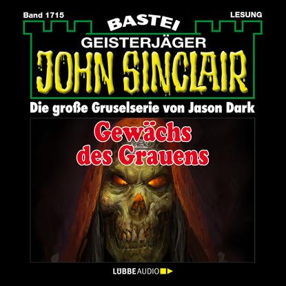 John Sinclair, Band 1715: Gew?chs des Grauens