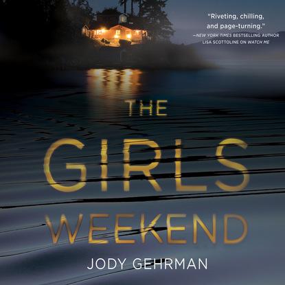 Jody Gehrman The Girls Weekend (Unabridged) jody houser dale keown luke ross the cavalry 1 variant edition