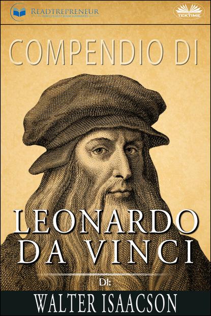 Readtrepreneur Publishing Compendio Di Leonardo Da Vinci Di Walter Isaacson walter isaacson leonardo da vinci