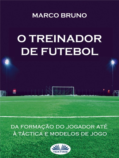 Marco Bruno O Treinador De Futebol marco fogliani brincadeiras do desporto