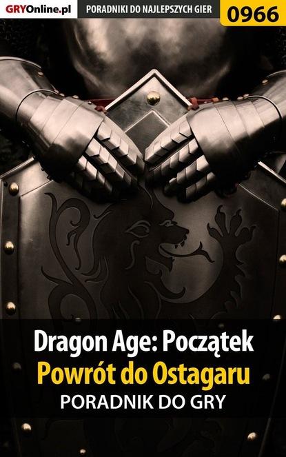 Jacek Hałas «Stranger» Dragon Age: Początek - Powrót do Ostagaru didier eribon powrót do reims