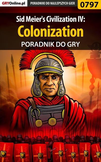 Gajewski Łukasz «Gajos» Sid Meier's Civilization IV: Colonization sid meier s civilization and scenario pack korea дополнение [pc цифровая версия] цифровая версия