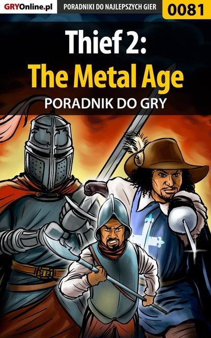Piotr Szczerbowski «Zodiac» Thief 2: The Metal Age piotr szczerbowski zodiac thief deadly shadows