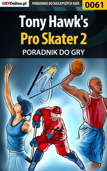 Paweł Biliński «Bili» Tony Hawk's Pro Skater 2 комплект aiyony macie aiyony macie mp002xw0o6q2