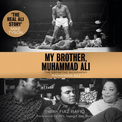 Rahaman Ali My Brother, Muhammad Ali - The Definitive Biography (Unabridged) ali naveed shafi bushra ibrar muhammad tourism industry in milieu of recent militancy in swat pakistan