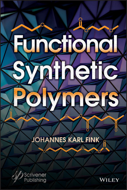 Фото - Johannes Karl Fink Functional Synthetic Polymers johannes karl fink flame retardants