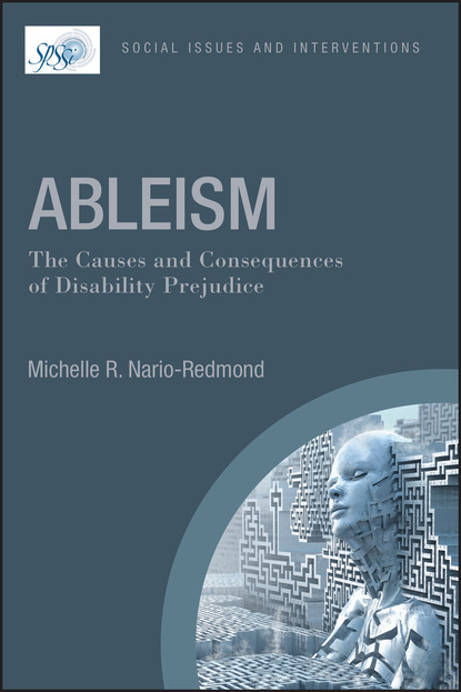 Michelle R. Nario-Redmond Ableism: The Causes and Consequences of Disability Prejudice guyot yves the causes and consequences of the war 1916