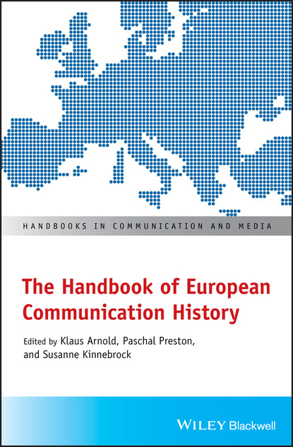 Группа авторов The Handbook of European Communication History недорого