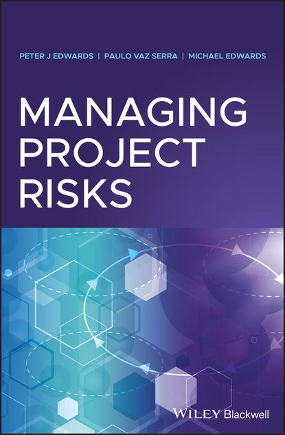 rajeev sawant j infrastructure investing managing risks Michael Edwards Managing Project Risks