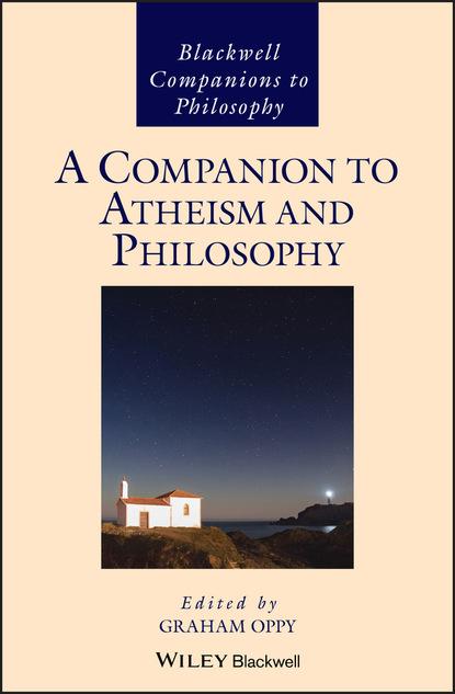 Группа авторов A Companion to Atheism and Philosophy osgood josiah a companion to persius and juvenal isbn 9781118301128