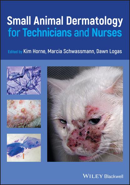 Фото - Группа авторов Small Animal Dermatology for Technicians and Nurses группа авторов pharmaceutical analysis for small molecules
