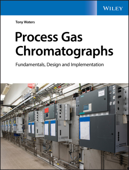 Фото - Tony Waters Process Gas Chromatographs fruth wolfgang planning guide for power distribution plants design implementation and operation of industrial networks