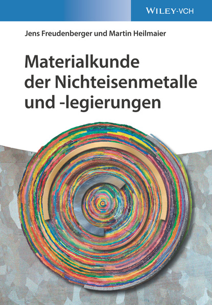 Jens Freudenberger Materialkunde der Nichteisenmetalle und -legierungen недорого