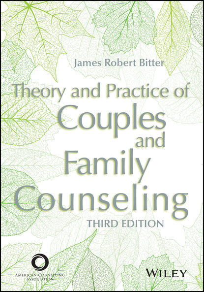 James Robert Bitter Theory and Practice of Couples and Family Counseling robert lent w handbook of counseling psychology