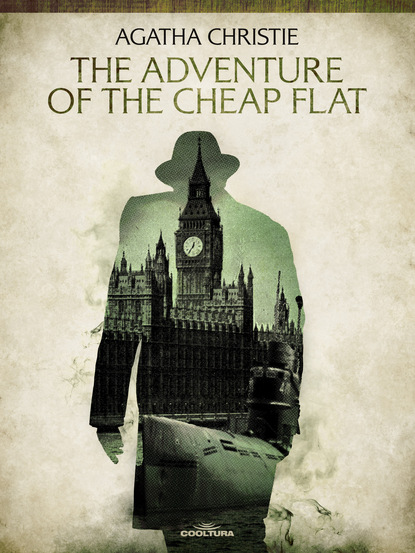 Агата Кристи The Adventure of the Cheap Flat агата кристи the adventure of the cheap flat